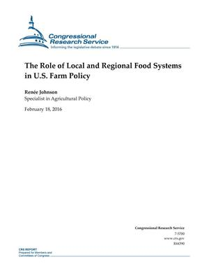 Primary view of object titled 'The Role of Local and Regional Food Systems in U.S. Farm Policy'.