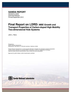 Primary view of object titled 'Final report on LDRD : MBE growth and transport properties of carbon-doped high mobility two-dimensional hole systems.'.