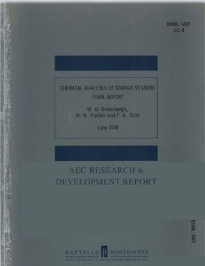 Primary view of object titled 'CHEMICAL ANALYSES OF SODIUM SYSTEMS FINAL REPORT'.