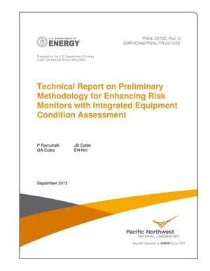 Primary view of object titled 'Technical Report on Preliminary Methodology for Enhancing Risk Monitors with Integrated Equipment Condition Assessment'.
