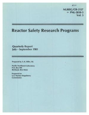 Primary view of object titled 'Reactor Safety Research Programs Quarterly Report July - September 1981'.