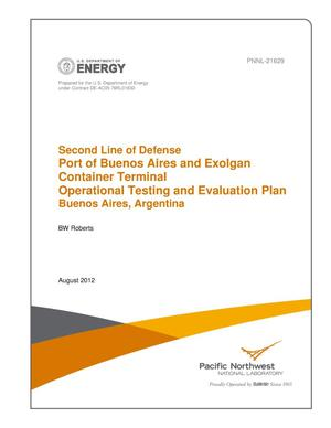 Primary view of object titled 'Second Line of Defense, Port of Buenos Aires and Exolgan Container Terminal Operational Testing and Evaluation Plan, Buenos Aires, Argentina'.