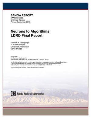 Primary view of object titled 'Neurons to algorithms LDRD final report.'.
