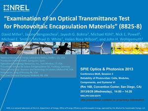 Primary view of object titled 'Examination of an Optical Transmittance Test for Photovoltaic Encapsulation Materials (Presentation)'.