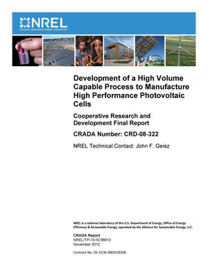 Primary view of object titled 'Development of a High Volume Capable Process to Manufacture High Performance Photovoltaic Cells: Cooperative Research and Development Final Report, CRADA Number CRD-08-322'.