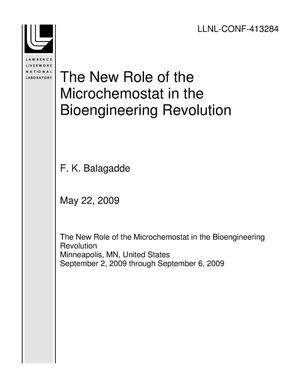 Primary view of object titled 'The New Role of the Microchemostat in the Bioengineering Revolution'.