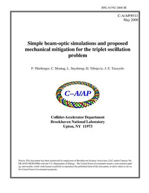 Primary view of object titled 'Simple beam-optic simulations and proposed mechanical mitigation for the triplet oscillation problem'.