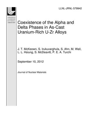 Primary view of object titled 'Coexistence of the Alpha and Delta Phases in As-Cast Uranium-Rich U-Zr Alloys'.
