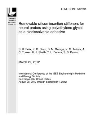 Primary view of object titled 'Removable silicon insertion stiffeners for neural probes using polyethylene glycol as a biodissolvable adhesive'.
