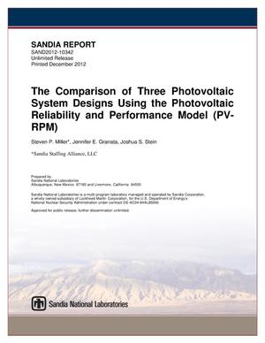 Primary view of object titled 'The comparison of three photovoltaic system designs using the photovoltaic reliability and performance model (PV-RPM).'.
