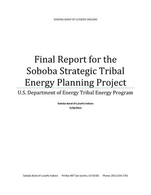 Primary view of object titled 'Final Report for the Soboba Strategic Tribal Energy Planning Project'.