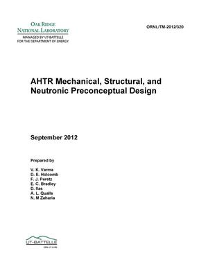 Primary view of object titled 'AHTR Mechanical, Structural, And Neutronic Preconceptual Design'.