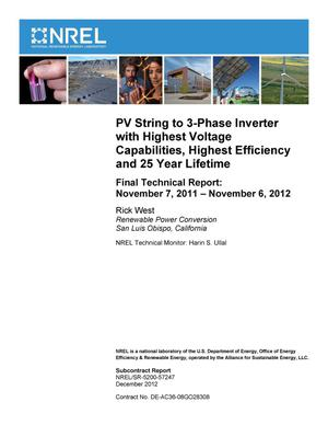 Primary view of object titled 'PV String to 3-Phase Inverter with Highest Voltage Capabilities, Highest Efficiency and 25 Year Lifetime: Final Technical Report, November 7, 2011 - November 6, 2012'.