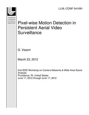 Primary view of object titled 'Pixel-wise Motion Detection in Persistent Aerial Video Surveillance'.