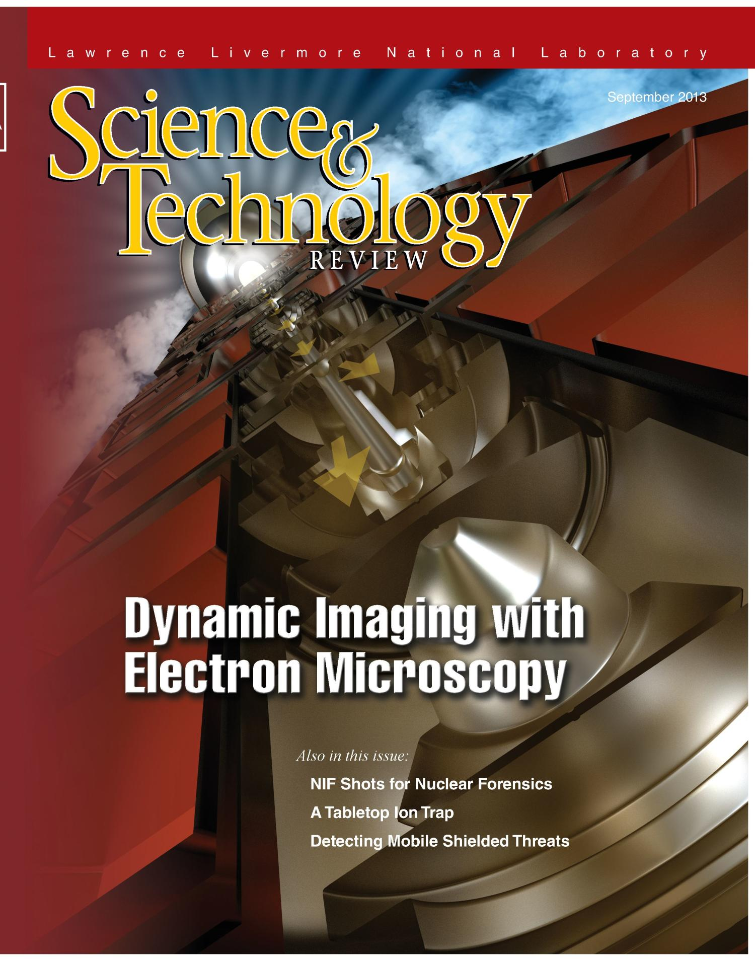 Science and Technology Review September 2013                                                                                                      [Sequence #]: 1 of 28