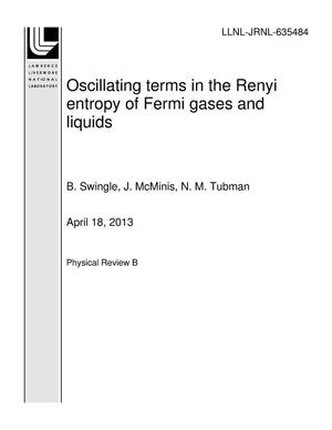 Primary view of object titled 'Oscillating terms in the Renyi entropy of Fermi gases and liquids'.