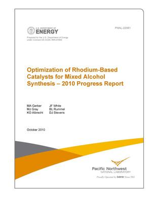 Primary view of object titled 'Optimization of Rhodium-Based Catalysts for Mixed Alcohol Synthesis -- 2010 Progress Report'.