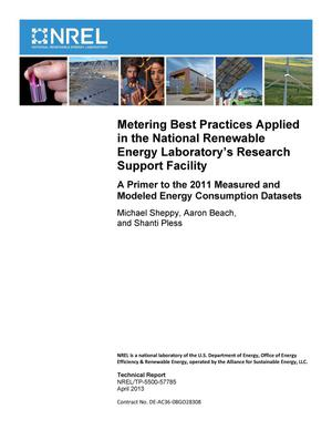 Primary view of object titled 'Metering Best Practices Applied in the National Renewable Energy Laboratory's Research Support Facility: A Primer to the 2011 Measured and Modeled Energy Consumption Datasets'.