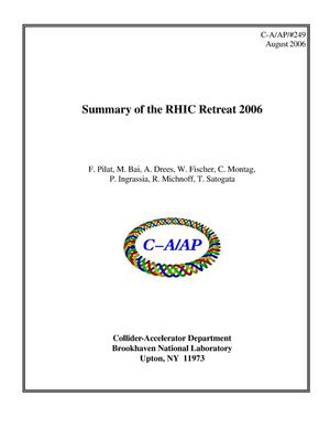 Primary view of object titled 'Summary of the RHIC Retreat 2006'.