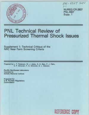 Primary view of object titled 'PNL Technical Review of Pressurized Thermal Shock Issues Supplement 1: Technical Critique of the NRC Near-Term Screening Criteria'.