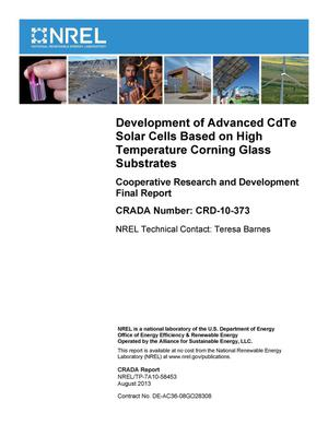Primary view of object titled 'Development of Advanced CdTe Solar Cells Based on High Temperature Corning Glass Substrates: Cooperative Research and Development Final Report, CRADA Number CRD-10-373'.
