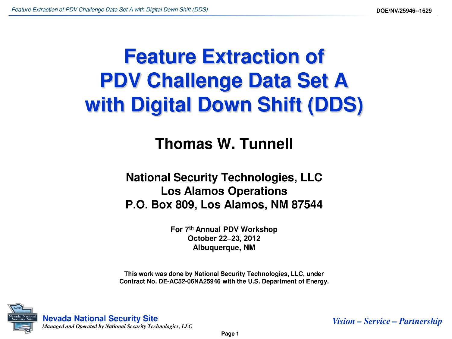 Feature Extraction Of Pdv Challenge Data Set A With Digital Down Security Technologies Shift Dds Library