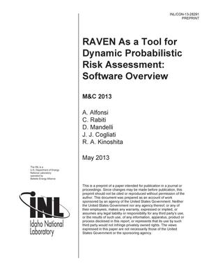 Primary view of object titled 'RAVEN AS A TOOL FOR DYNAMIC PROBABILISTIC RISK ASSESSMENT: SOFTWARE OVERVIEW'.