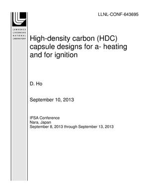 Primary view of object titled 'High-density carbon (HDC) capsule designs for a- heating and for ignition'.