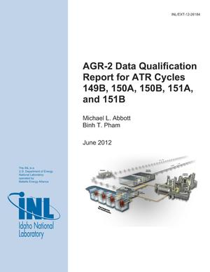 Primary view of object titled 'AGR-2 Data Qualification Report for ATR Cycles 149B, 150A, 150B, 151A, and 151B'.
