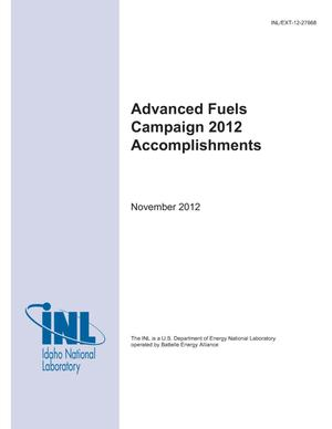 Primary view of object titled 'Advanced Fuels Campaign 2012 Accomplishments'.