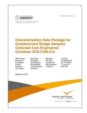 Primary view of object titled 'Characterization Data Package for Containerized Sludge Samples Collected from Engineered Container SCS-CON-210'.