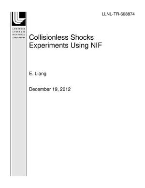 Primary view of object titled 'Collisionless Shocks Experiments Using NIF'.