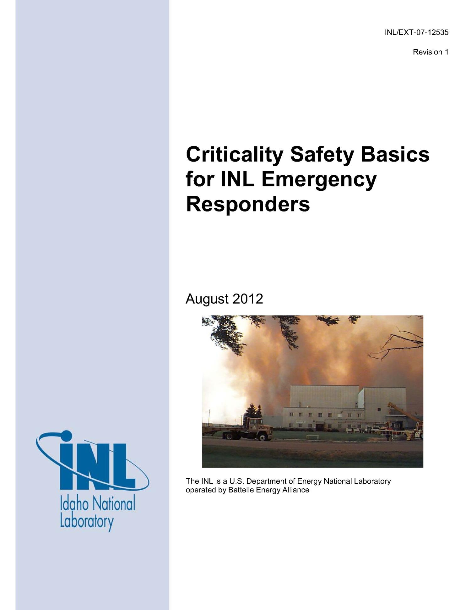 Criticality Safety Basics for INL Emergency Responders                                                                                                      [Sequence #]: 1 of 84