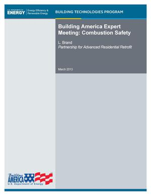Primary view of object titled 'Building America Expert Meeting: Combustion Safety'.