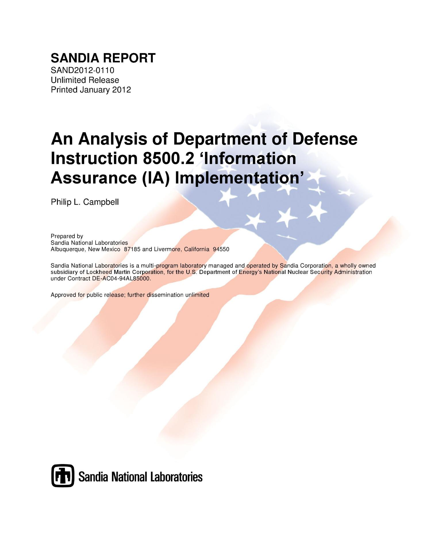 An Analysis of Department of Defense Instruction 8500.2 'Information Assurance (IA) Implementation.'                                                                                                      [Sequence #]: 1 of 136