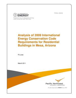 Primary view of object titled 'Analysis of 2009 International Energy Conservation Code Requirements for Residential Buildings in Mesa, Arizona'.