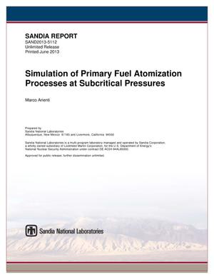Primary view of object titled 'Simulation of primary fuel atomization processes at subcritical pressures.'.