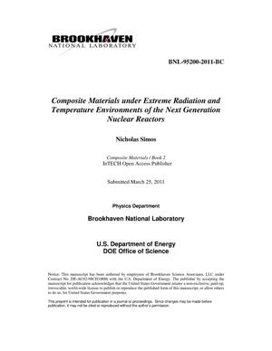 Primary view of object titled 'Composite Materials under Extreme Radiation and Temperature Environments of the Next Generation Nuclear Reactors'.