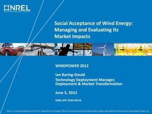 Primary view of object titled 'Social Acceptance of Wind Energy: Managing and Evaluating Its Market Impacts (Presentation)'.