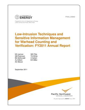 Primary view of object titled 'Low-Intrusion Techniques and Sensitive Information Management for Warhead Counting and Verification: FY2011 Annual Report'.