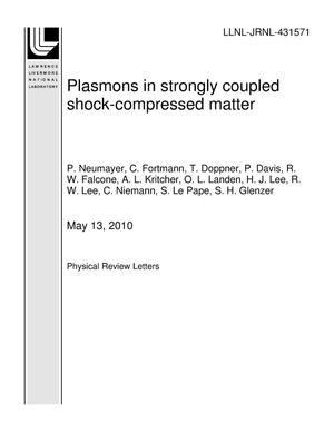 Primary view of object titled 'Plasmons in strongly coupled shock-compressed matter'.