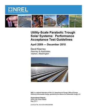 Primary view of object titled 'Utility-Scale Parabolic Trough Solar Systems: Performance Acceptance Test Guidelines, April 2009 - December 2010'.