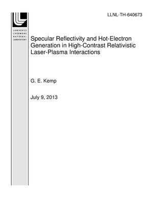 Primary view of object titled 'Specular Reflectivity and Hot-Electron Generation in High-Contrast Relativistic Laser-Plasma Interactions'.