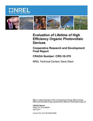 Primary view of object titled 'Evaluation of Lifetime of High Efficiency Organic Photovoltaic Devices: Cooperative Research and Development Final Report, CRADA Number CRD-10-379'.