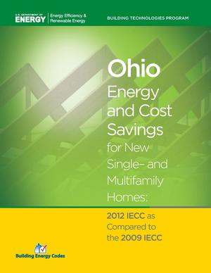 Primary view of object titled 'Ohio Energy and Cost Savings for New Single- and Multifamily Homes: 2012 IECC as Compared to the 2009 IECC'.
