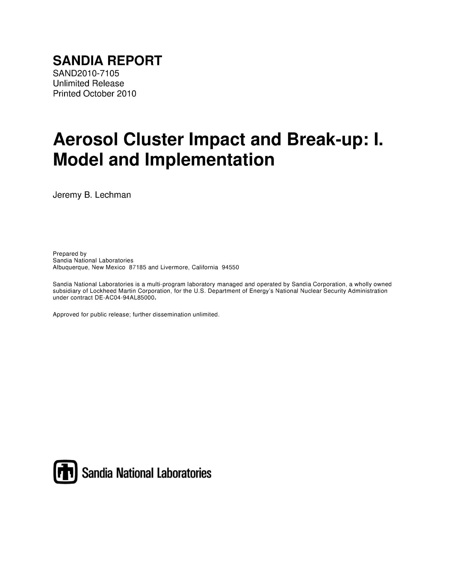 Aerosol cluster impact and break-up : model and implementation.                                                                                                      [Sequence #]: 1 of 19