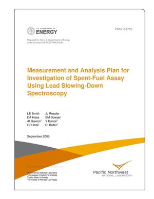 Primary view of object titled 'Measurement and Analysis Plan for Investigation of Spent-Fuel Assay Using Lead Slowing-Down Spectroscopy'.