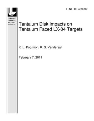 Primary view of object titled 'Tantalum Disk Impacts on Tantalum Faced LX-04 Targets'.