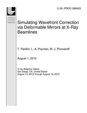 Primary view of object titled 'Simulating Wavefront Correction via Deformable Mirrors at X-Ray Beamlines'.