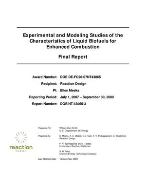 Primary view of object titled 'Experimental and Modeling Studies of the Characteristics of Liquid Biofuels for Enhanced Combustion'.